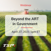 Beyond the ART in Government Webinar